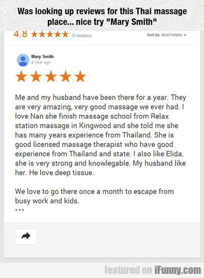 Was Looking Up Reviews For This Thai Massage...