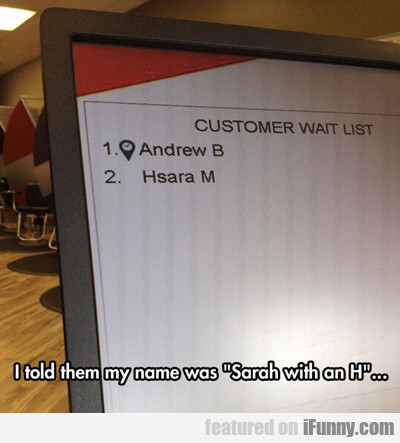 I Told Them My Name Was...