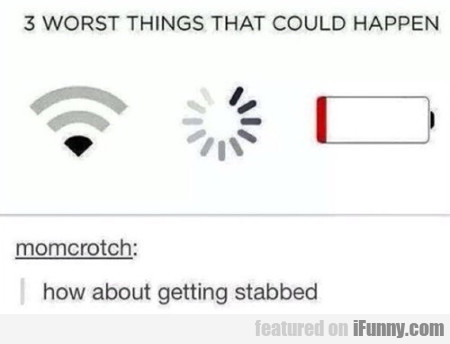 How About Getting Stabbed
