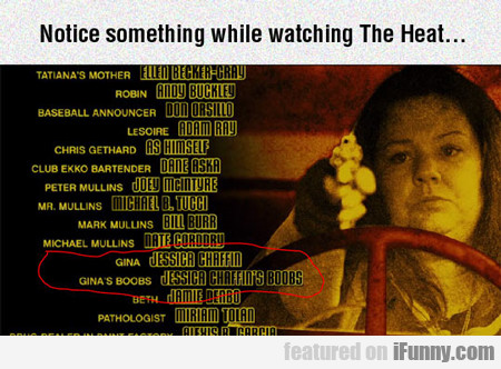 Notice Something While Watching The Heat...