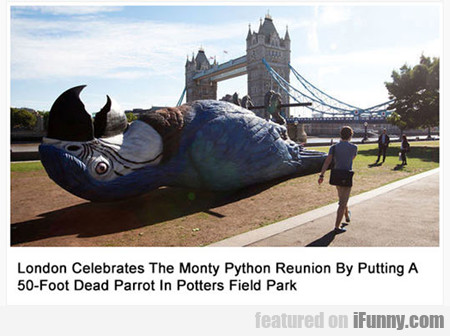 London Celebrates The Monty Python Reunion...