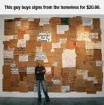 This Guy Buys Signs From The Homeless...