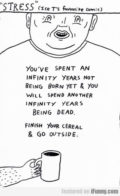 You Have Spent An Infinity
