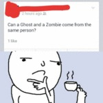 Can A Ghost And A Zombie Come From