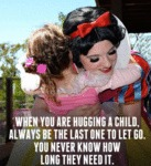 When You Are Hugging A Child