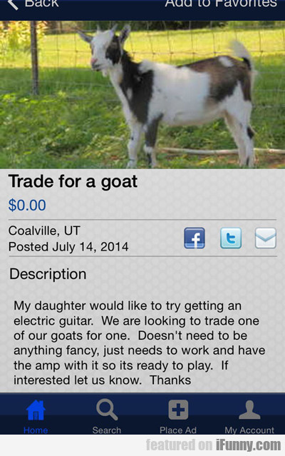 trade for a goat...