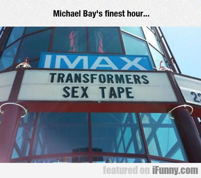 Michael Bay's Finest Hour...