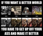 If You Want A Better World...