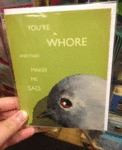 You're A Whore...