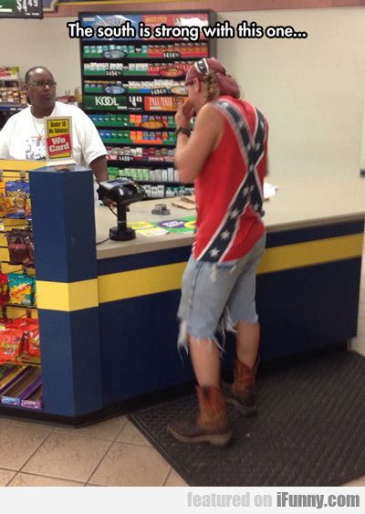 The South Is Strong In This One...