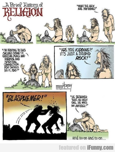 A Brief History Of Religion. What The Heck Are..