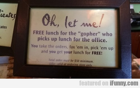 Oh Let Me! Free Lunch For