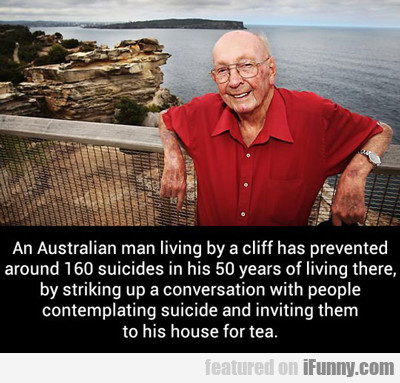 An Australian Man Living By A Cliff Has...