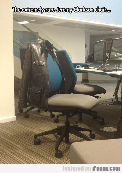 The Extremely Rare Jeremy Clarkson Chair...