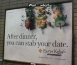 After Dinner, You Can Stab Your Date...