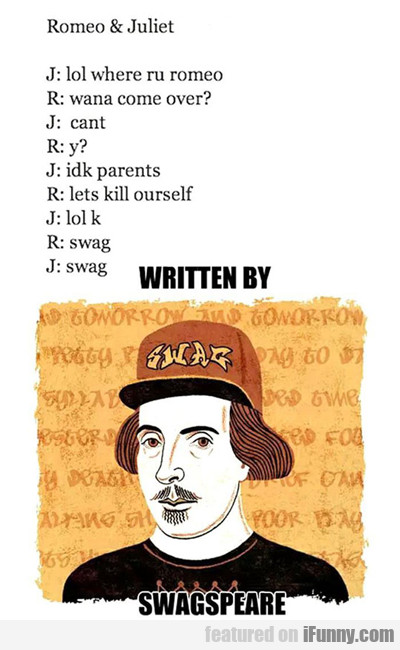 Written By Swagspeare...