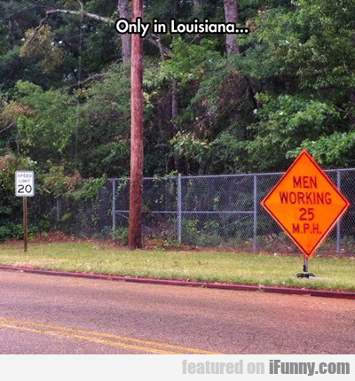 Only In Louisiana...