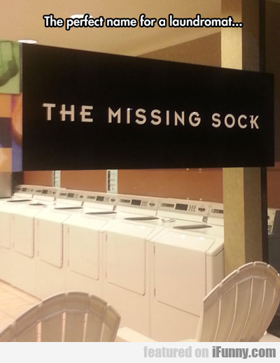 The Perfect Name For A Laundromat...