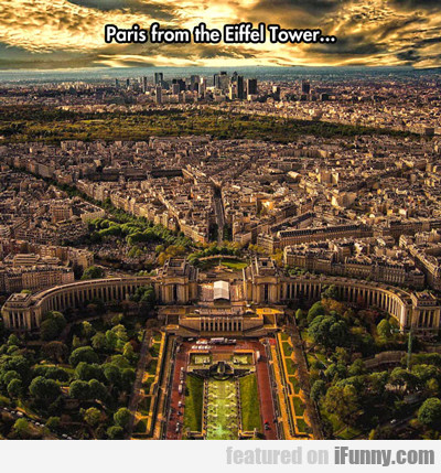 Paris From The Eiffel Tower...