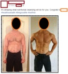 It's Amazing What Nutritional Cleansing Will Do...