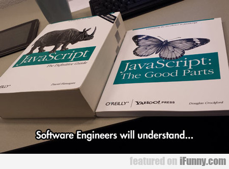 Software Engineers Will Understand...