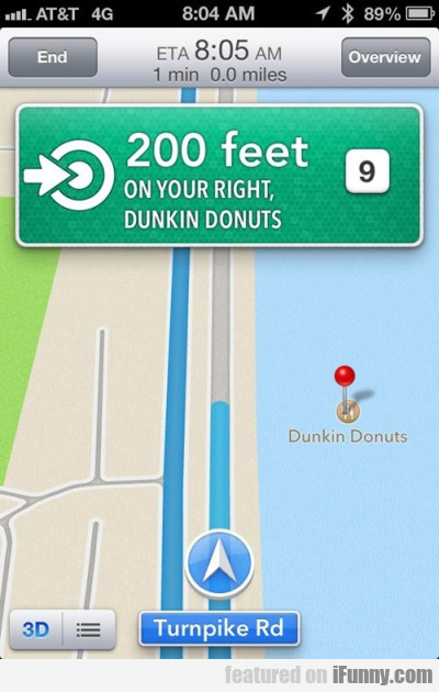 200 Feet On Your Right, Dunkin Donuts