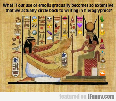 what if our use of emojis...