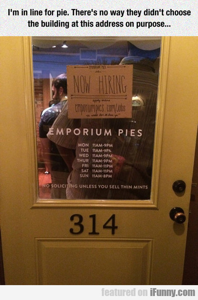 I'm In Line For Pie...