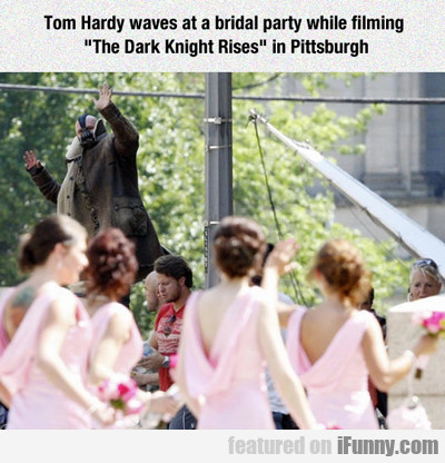 Tom Hardy Waves At A Bridal Party...
