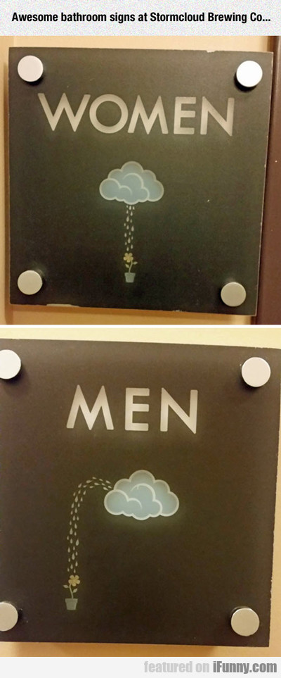 Awesome Bathroom Signs...