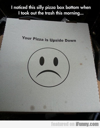 I Noticed This Silly Pizza Box...