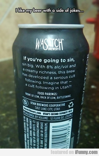I Like My Beer With A Side Of Jokes...