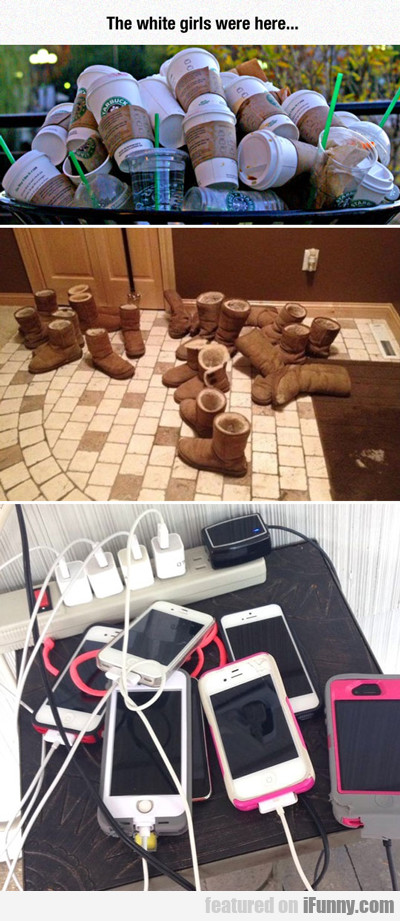 The White Girls Were Here...