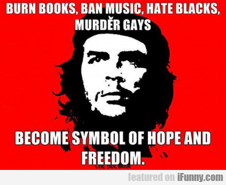 Burn Books, Ban Music, Hate Blacks...