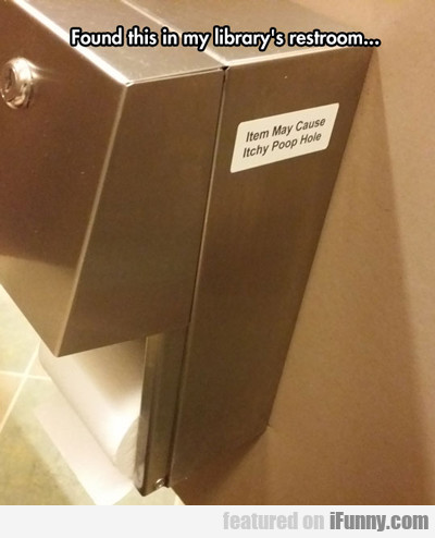 found this in my library's restroom...