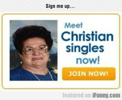 Sign Me Up...