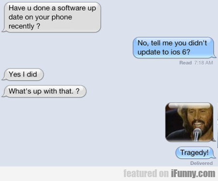 Have U Done A Software Update On Your Phone...