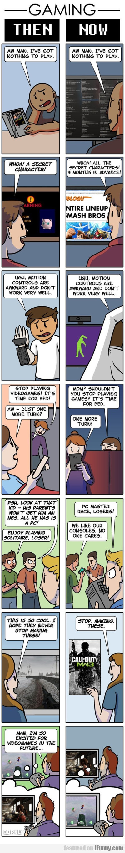 Gaming - Then Versus Now
