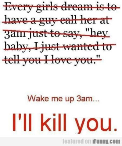 Every Girls Dream Is To Have A Guy Call...