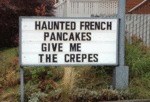 Haunted French Pancakes Give Me The Crepes
