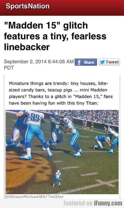 Madden 15 Glitch Features A Tiny Fearless Lineback