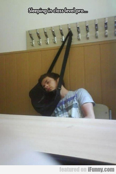 Sleeping In Class Level Pro...