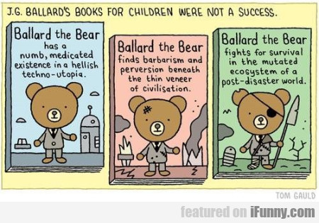 J.g.ballard's Books For Children Were Not A....