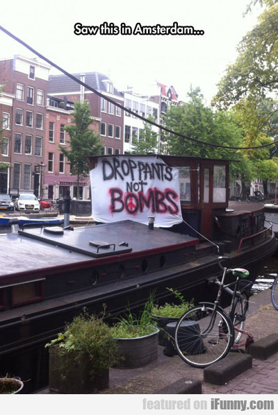 Saw This In Amsterdam...