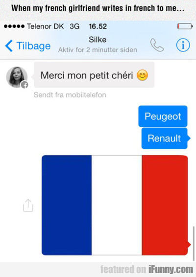 When my french girlfriend writes in french to me..