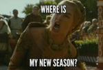 Where Is My New Season?