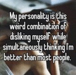 My Personality Is This Weird Combination Of...