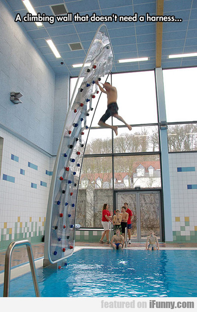 A Climbing Wall That Doesn't Need...