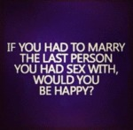 If You Had To Marry The Last Person...