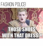 Fashion Police! Those Shoes With That Dress...